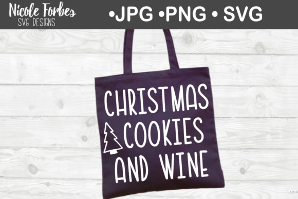 Download Free Christmas Cookies Wine Svg Cut File Graphic By Nicole Forbes for Cricut Explore, Silhouette and other cutting machines.