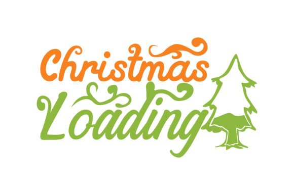 Download Free Christmas Loading Graphic By Thelucky Creative Fabrica for Cricut Explore, Silhouette and other cutting machines.