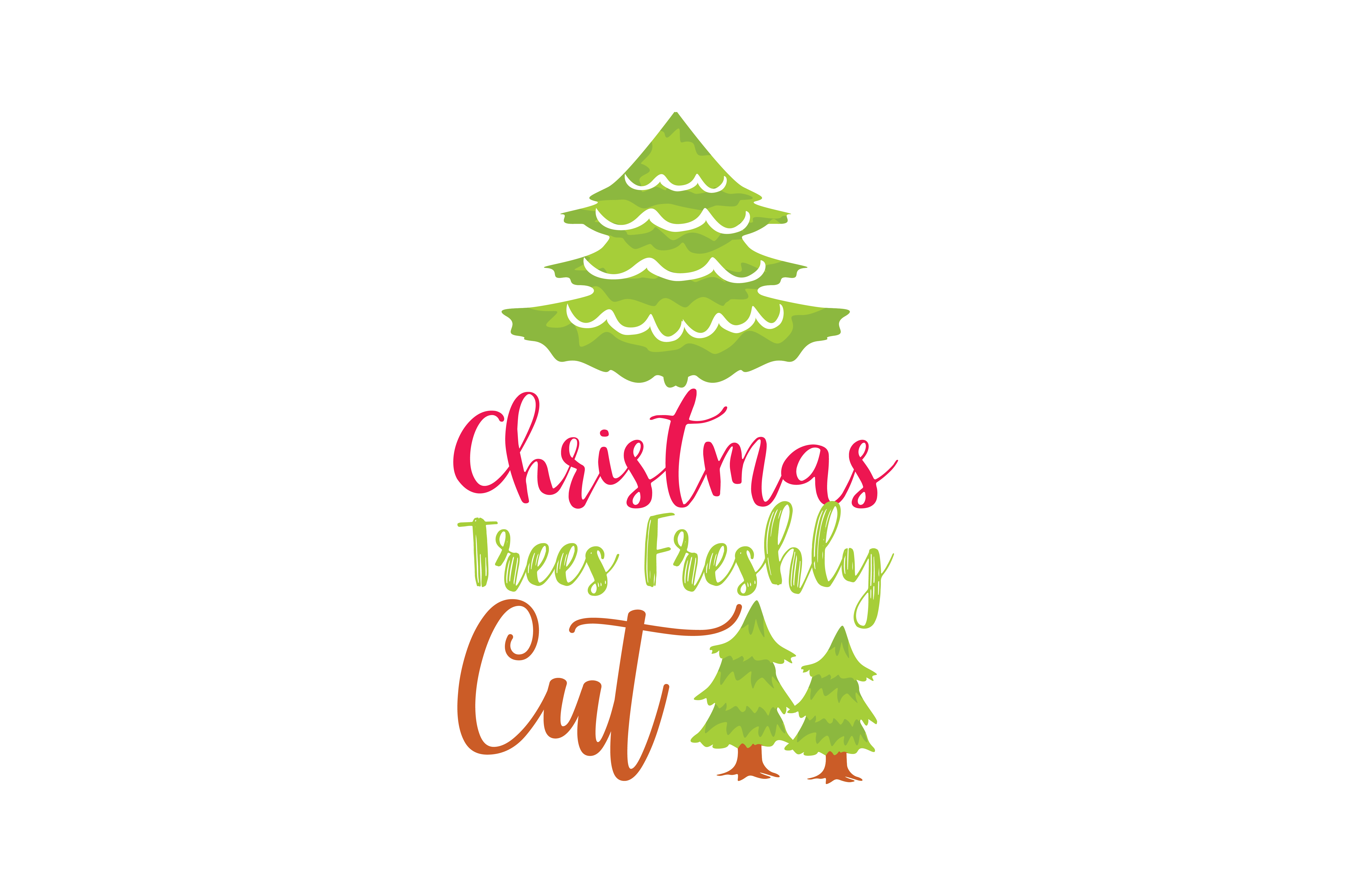 Download Free Christmas Trees Freshly Cut Graphic By Thelucky Creative Fabrica for Cricut Explore, Silhouette and other cutting machines.