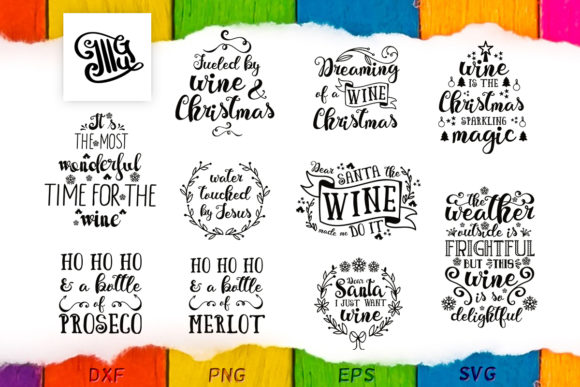 Download Free Christmas Wine Quotes Bundle Graphic By Illustrator Guru for Cricut Explore, Silhouette and other cutting machines.