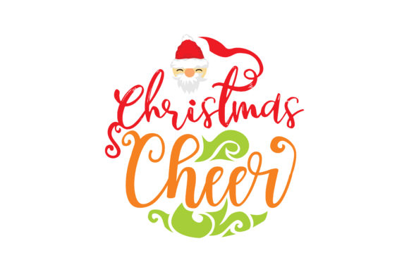 Download Free Christmas Cheer Graphic By Thelucky Creative Fabrica for Cricut Explore, Silhouette and other cutting machines.