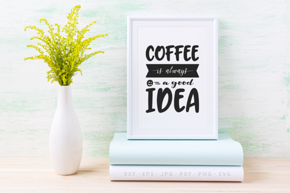 Print on Demand: Coffee SVG Quote Graphic Crafts By onetype