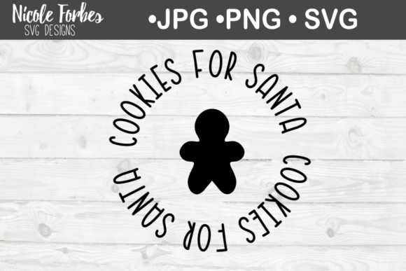 Download Free Cookies For Santa Cookie Plate Svg Graphic By Nicole Forbes for Cricut Explore, Silhouette and other cutting machines.