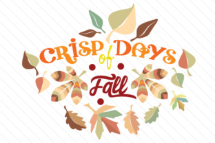 Crisp Days of Fall Fall Craft Cut File By Creative Fabrica Crafts