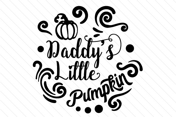 Download Free Daddy S Little Pumpkin Svg Cut File By Creative Fabrica Crafts SVG Cut Files