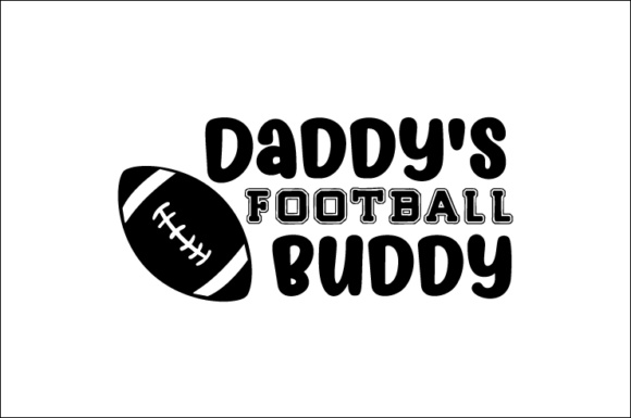 Download Free Daddy S Football Buddy Svg Cut File By Creative Fabrica Crafts for Cricut Explore, Silhouette and other cutting machines.