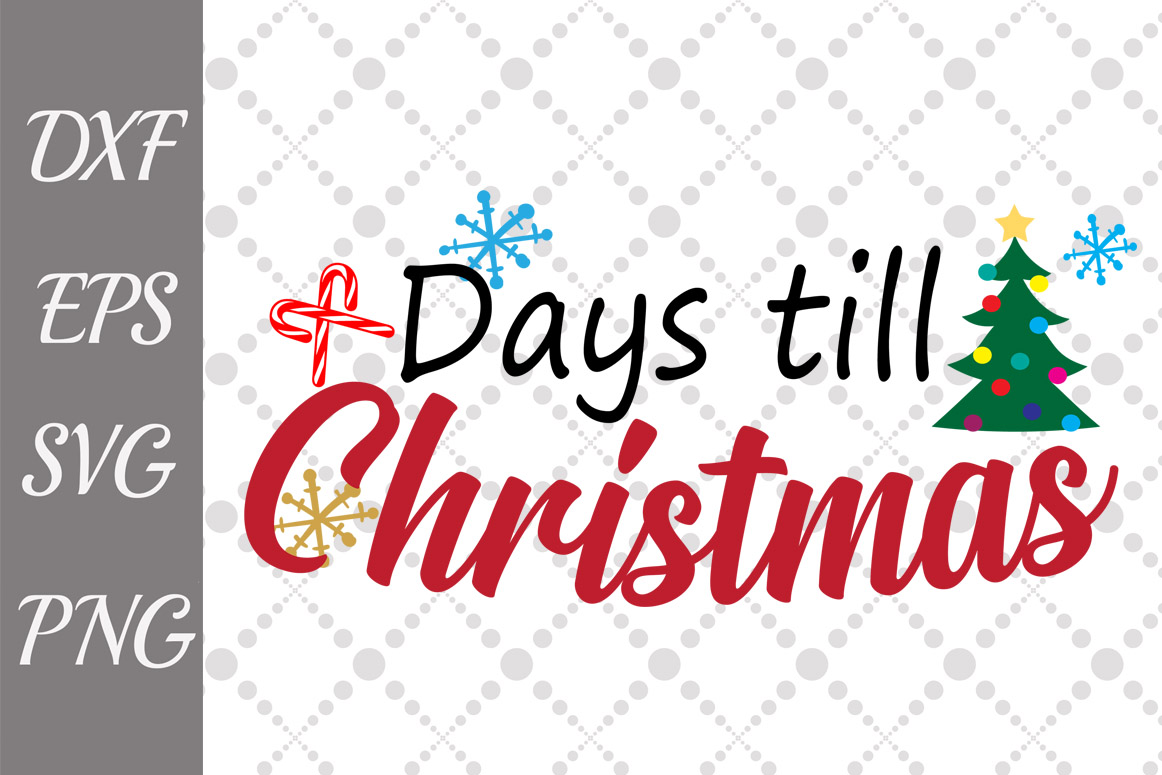 Download Free Days Till Christmas Svg Christmas Tree Svg Graphic By for Cricut Explore, Silhouette and other cutting machines.