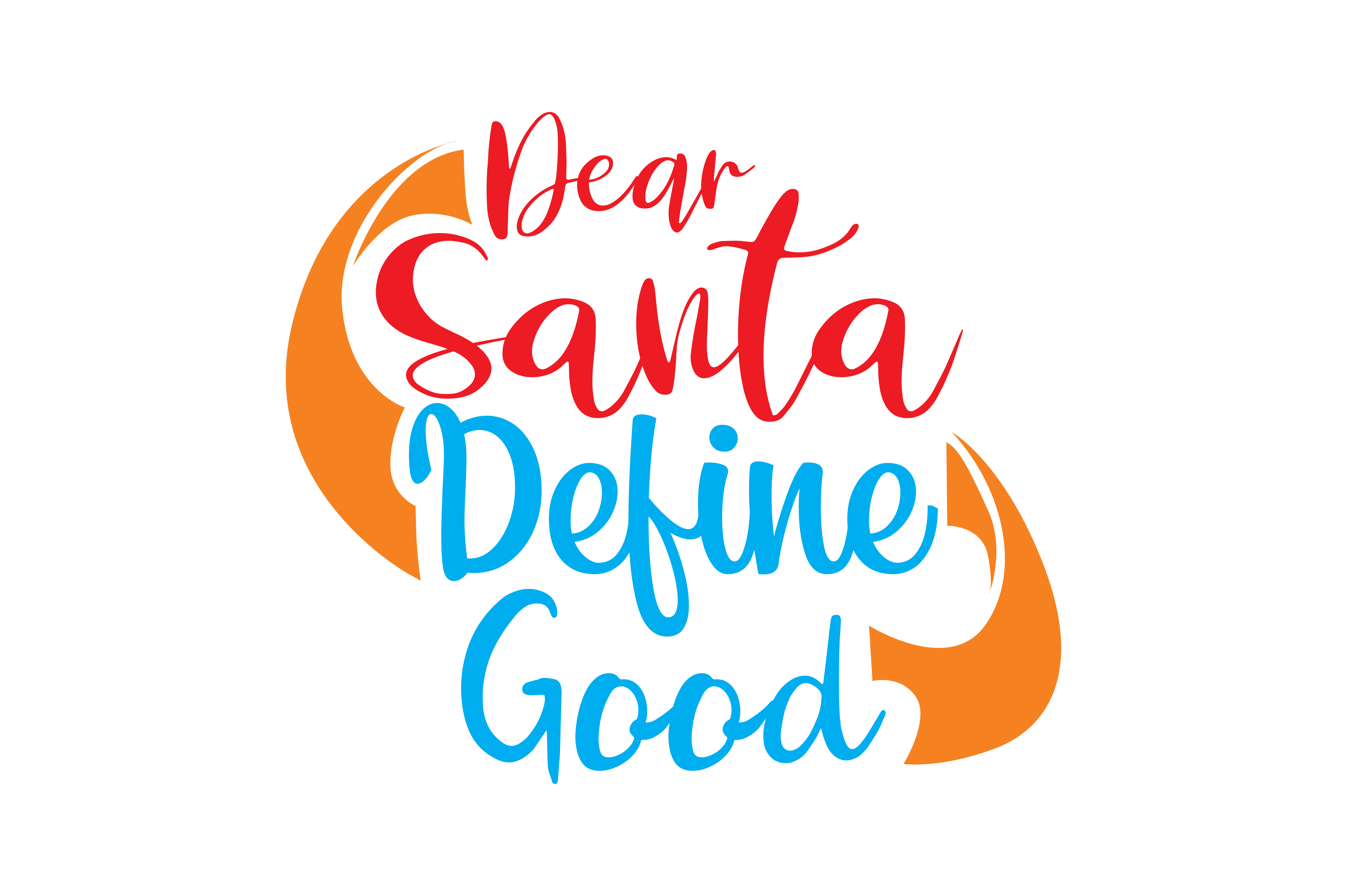 Download Free Dear Santa Define Good Graphic By Thelucky Creative Fabrica for Cricut Explore, Silhouette and other cutting machines.