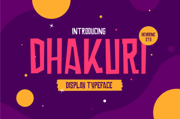 Dhakuri Display Font By heybrinc.studio