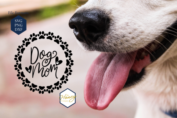 Download Free Dog Mom Graphic By The Honey Company Creative Fabrica for Cricut Explore, Silhouette and other cutting machines.