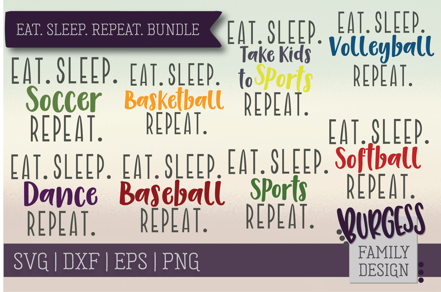 Download Free Eat Sleep Repeat Bundle Grafico Por Burgessfamilydesign for Cricut Explore, Silhouette and other cutting machines.