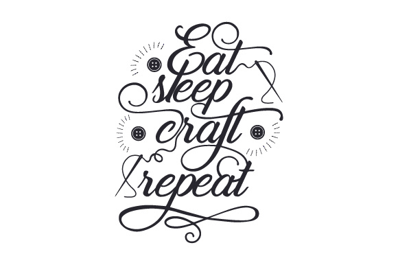 Download Free Eat Sleep Craft Repeat Svg Cut File By Creative Fabrica SVG Cut Files
