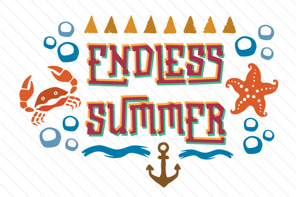 Download Free Endless Summer Svg Cut File By Creative Fabrica Crafts for Cricut Explore, Silhouette and other cutting machines.