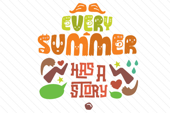 Download Free Every Summer Has A Story Svg Cut File By Creative Fabrica Crafts SVG Cut Files