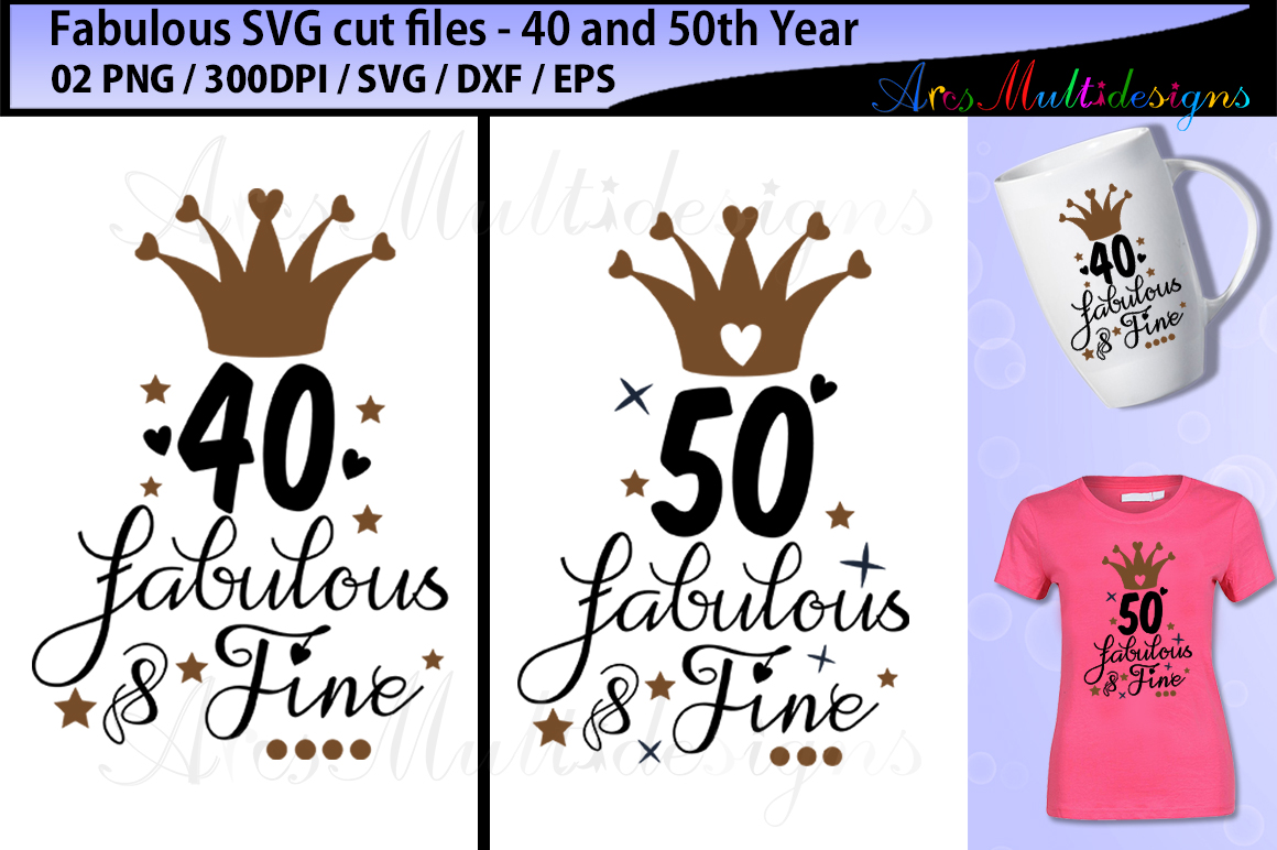 Download Free Fabulous 40 Cut File Graphic By Arcs Multidesigns Creative Fabrica for Cricut Explore, Silhouette and other cutting machines.