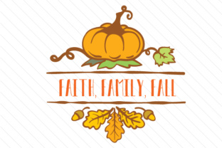 Faith Family Fall Craft Design By Creative Fabrica Crafts