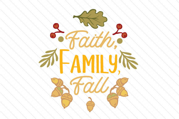 Download Free Faith Family Fall Svg Cut File By Creative Fabrica Crafts for Cricut Explore, Silhouette and other cutting machines.