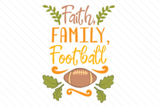 Faith Family Football Fall Craft Cut File By Creative Fabrica Crafts
