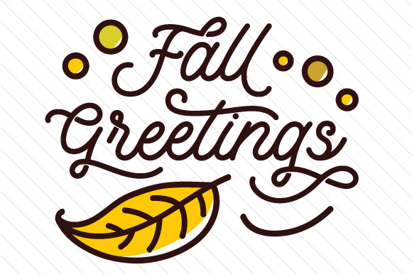 Fall Greetings Otoño Archivo de Corte Craft Por Creative Fabrica Crafts