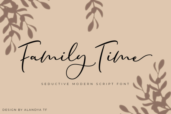 Print on Demand: Family Time Script & Handwritten Font By alandya typefoundry