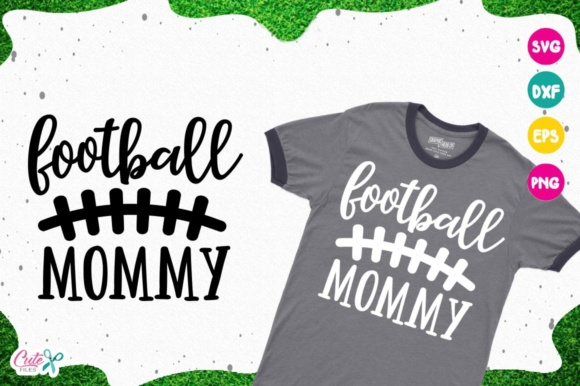 Download Free Football Mom Graphic By Cute Files Creative Fabrica for Cricut Explore, Silhouette and other cutting machines.