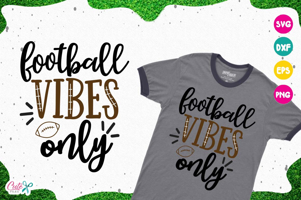 Download Free Football Vibes Only Svg Cut Files For Craftter Graphic By Cute for Cricut Explore, Silhouette and other cutting machines.