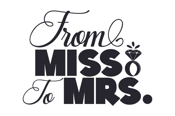 From Miss to Mrs Wedding Craft Cut File By Creative Fabrica Crafts