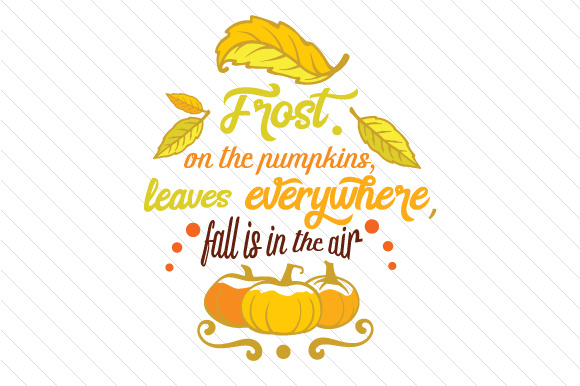 Download Free Frost On The Pumpkin Leaves Svg Cut File By Creative Fabrica for Cricut Explore, Silhouette and other cutting machines.