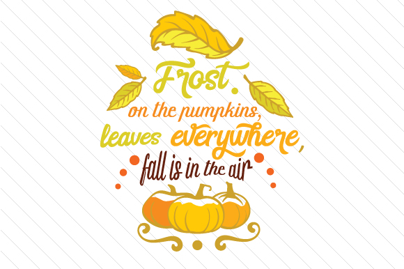 Download Free Frost On The Pumpkin Leaves Svg Cut File By Creative Fabrica Crafts Creative Fabrica for Cricut Explore, Silhouette and other cutting machines.