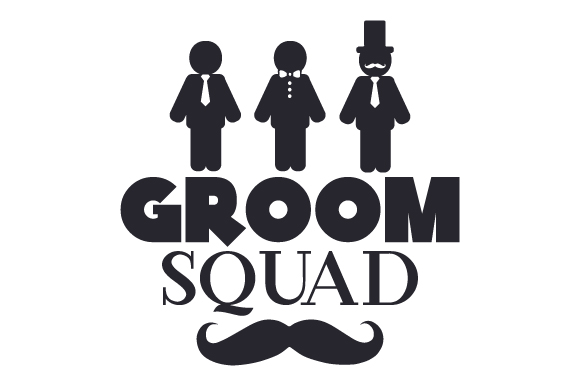 Groom Squad Svg Cut File By Creative Fabrica Crafts