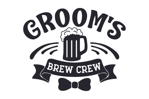 Download Free Groom S Brew Crew Svg Cut File By Creative Fabrica Crafts for Cricut Explore, Silhouette and other cutting machines.
