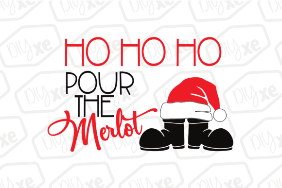 HO HO HO Pour the Merlot Graphic By Sheryl Holst Image 2