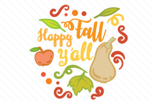 Happy Fall Y'all Fall Craft Cut File By Creative Fabrica Crafts