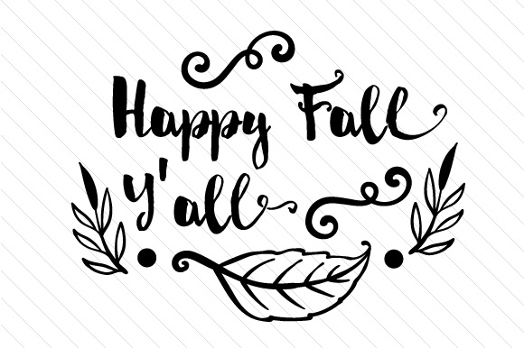 Happy Fall Y All Svg Cut File By Creative Fabrica Crafts