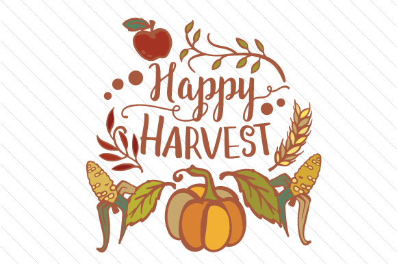 Happy Harvest Fall Craft Cut File By Creative Fabrica Crafts