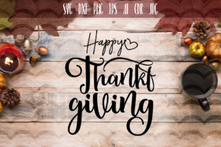 Happy Thanksgiving Cut File Graphic By Vector City Skyline