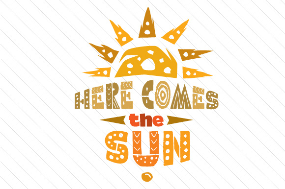 Here Comes the Sun Summer Craft Cut File By Creative Fabrica Crafts