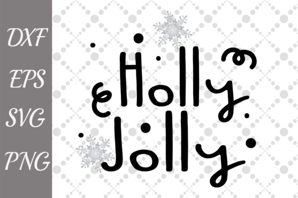 Holly Jolly Christmas Cut Files Graphic By Prettydesignstudio