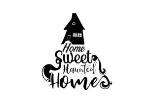 Download Free Home Sweet Haunted Home Graphic By Thelucky Creative Fabrica for Cricut Explore, Silhouette and other cutting machines.