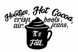 Hoodies Hot Cocoa Boots Jeans Crisp Air Fall Craft Cut File By Creative Fabrica Crafts 2