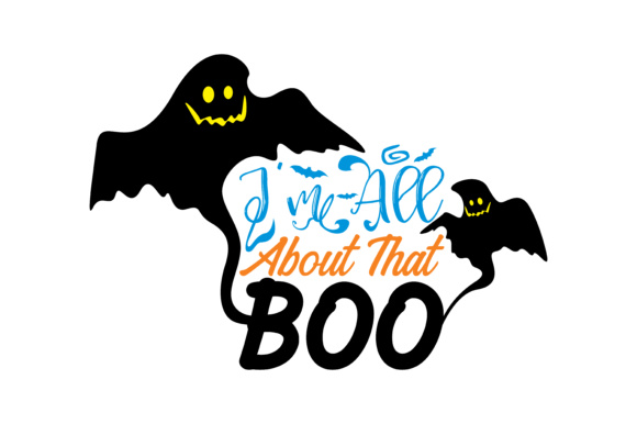 Print on Demand: I'm All About That Boo Graphic Crafts By TheLucky
