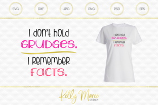 Download Free I Don T Hold Grudges Sarcastic Svg Graphic By Kelly Maree Design for Cricut Explore, Silhouette and other cutting machines.
