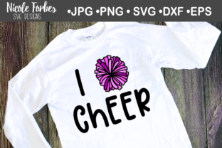 Download Free I Love Cheer Svg Graphic By Nicole Forbes Designs Creative Fabrica for Cricut Explore, Silhouette and other cutting machines.