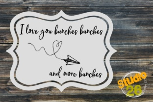 Download Free I Love You Bunches Svg Graphic By Studio 26 Design Co Creative for Cricut Explore, Silhouette and other cutting machines.