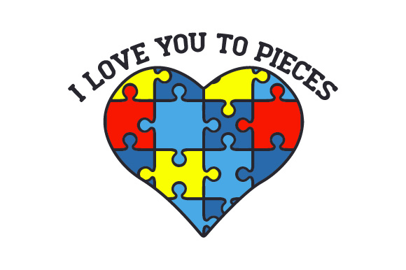 I Love You to Pieces Awareness Craft Cut File By Creative Fabrica Crafts