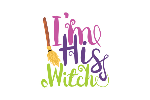 Print on Demand: I'm His Witch Graphic Crafts By TheLucky