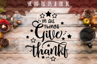 In All Things Give Thanks SVG Graphic By Vector City Skyline