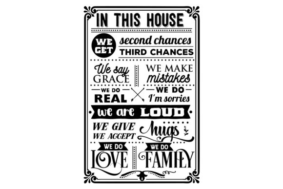 In This House We Get Second Changes, We Say Grace, We Make Mistakes Home Craft Cut File By Creative Fabrica Crafts - Image 1