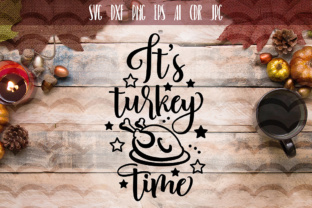 It's Turkey Time Cut File Graphic By Vector City Skyline