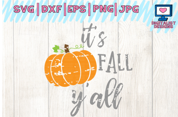 Download Free It S Fall Y All Svg Pumpkin Svg Graphic By Digitalistdesigns for Cricut Explore, Silhouette and other cutting machines.